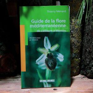 Guide de la flore méditerranéenne